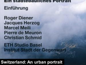 switzerland an urban portrait