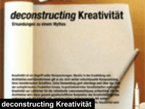 deconstructing kreativtaet