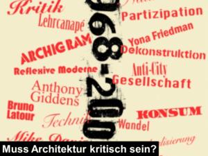 muss architektur kritisch sein