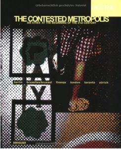 the contested metropolis