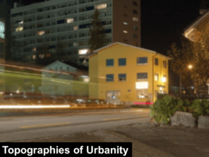 topographies of urbanity
