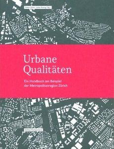 Urbane Qualitäten